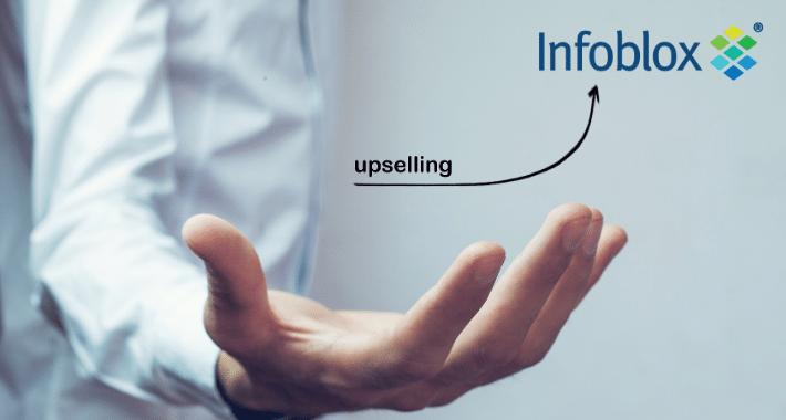 Haz upselling con el portafolio de Infoblox