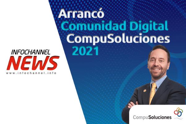 Arrancó Comunidad Digital Compusoluciones 2021