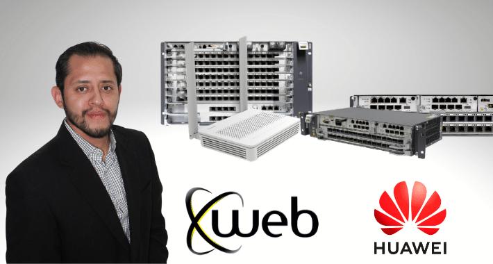 Xweb y Huawei presentan su nuevo Programa GPON 2021 para socios ISP, WISP y canales