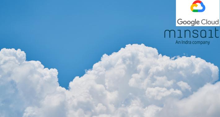 Minsait y Google Cloud van en mancuerna