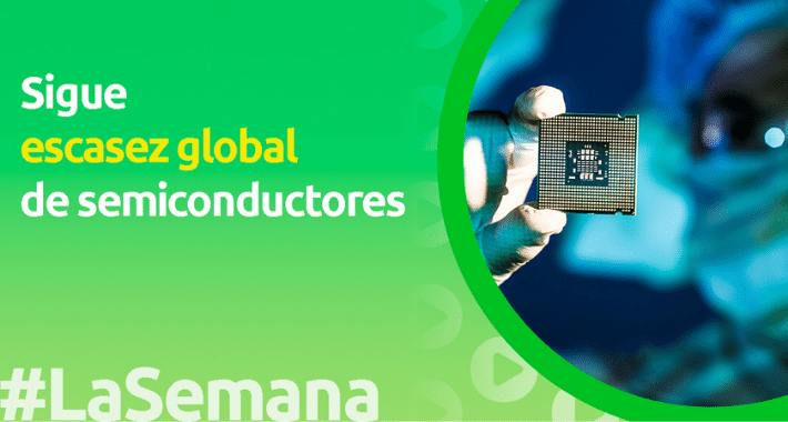 De la escasez global de semiconductores al Internet para Todos