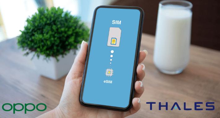 OPPO y Thales lanzan la primer eSIM 5G autónoma