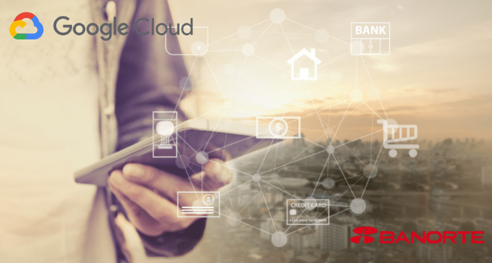 Banorte y Google Cloud se unen a favor de la transformación digital