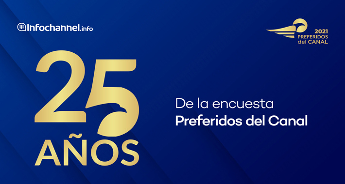Los Preferidos del Canal 2021, 25 años reconociendo a la industria TIC