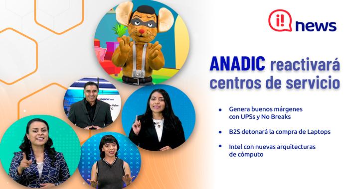 Anadic reactivará centros de servicio
