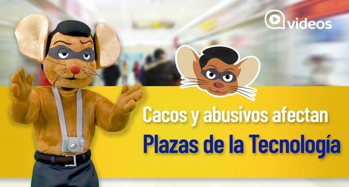 Cacos y abusivos afectan a Plazas de la Tecnología