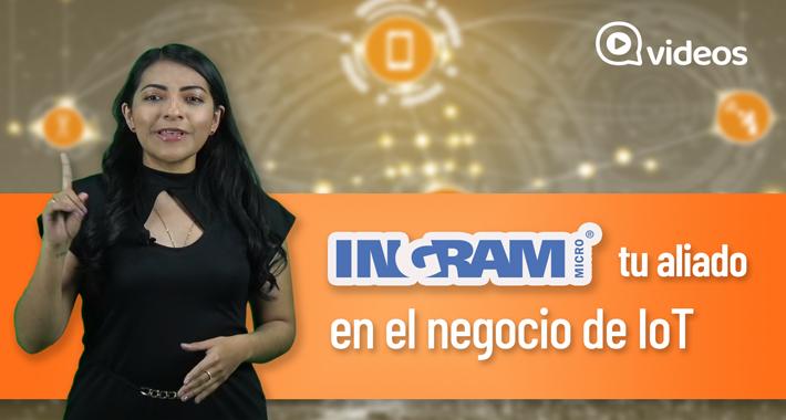 IoT negocio creciente con Ingram Micro