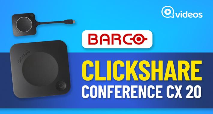 Unboxing: ¿Cómo funciona ClickShare Conference CX 20 de Barco?