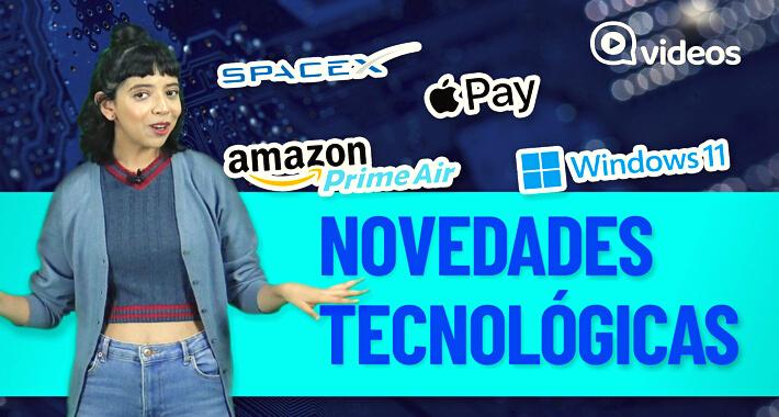 Novedades tecnológicas: Prime Air, Space X, Windows 11, Apple Pay y RoboWorm