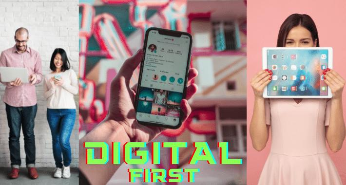 Digital Firts