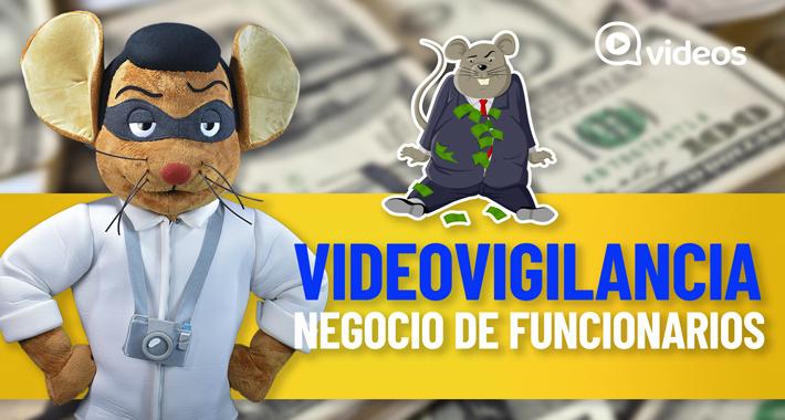 Videovigilancia, negocio de funcionarios públicos