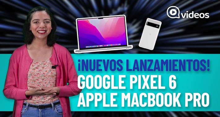 Nuevos lanzamientos: Google y Apple presentan equipos